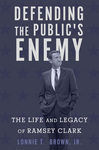 Book Cover-Defending the Public's Enemy