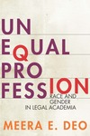 Book Cover-Unequal Profession: Race and Gender in Legal Academia