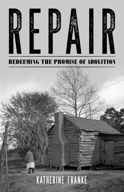 Book Cover- Repair: Redeeming the Promise of Abolition
