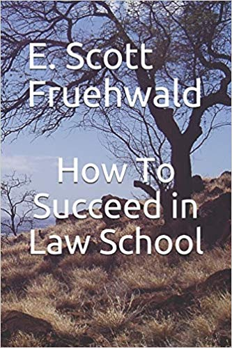 Book Cover- How to Succeed in Law School