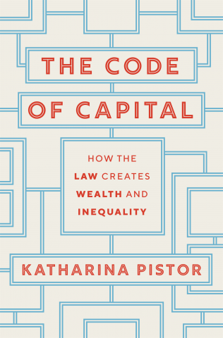 Book Cover-The Code of Capital: How the Law Creates Wealth and Inequality