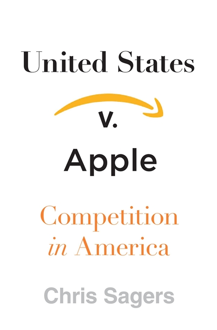 Book Cover- United States v Apple: Competition in America