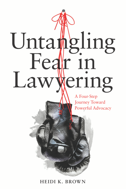 Book Cover-Untangling Fear in Lawyering