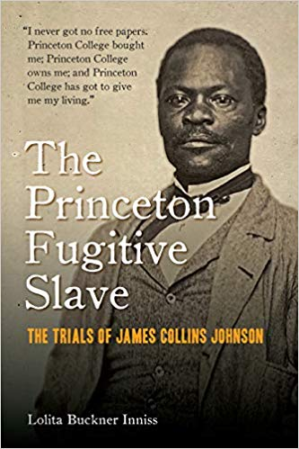 Book Cover-The Princeton Fugitive Slave: The Trials of James Collins Johnson