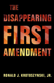 Book Cover-The Disappearing First Amendment