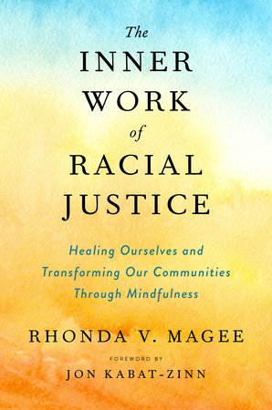 Book Cover-The Inner Work of Racial Justice