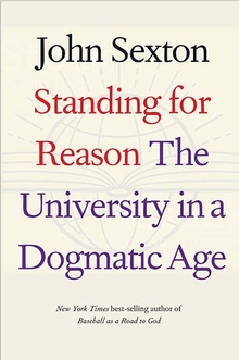 Book Cover-Standing for Reason: The University in a Dogmatic Age