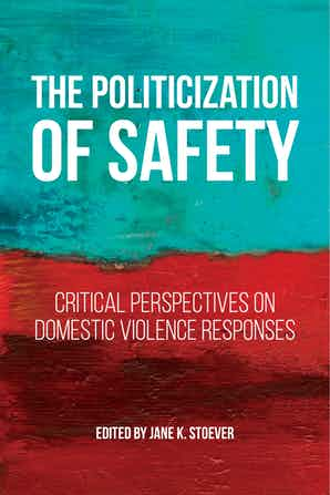 Book Cover-The Politicization of Safety