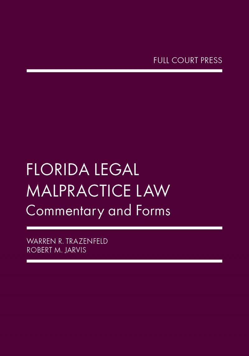 Book Cover-Florida Legal Malpractice Law