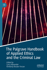 Book Cover- The Palgrave Handbook of Applied Ethics and the Criminal Law