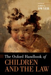 Book Cover-The Oxford Handbook of Children and the Law